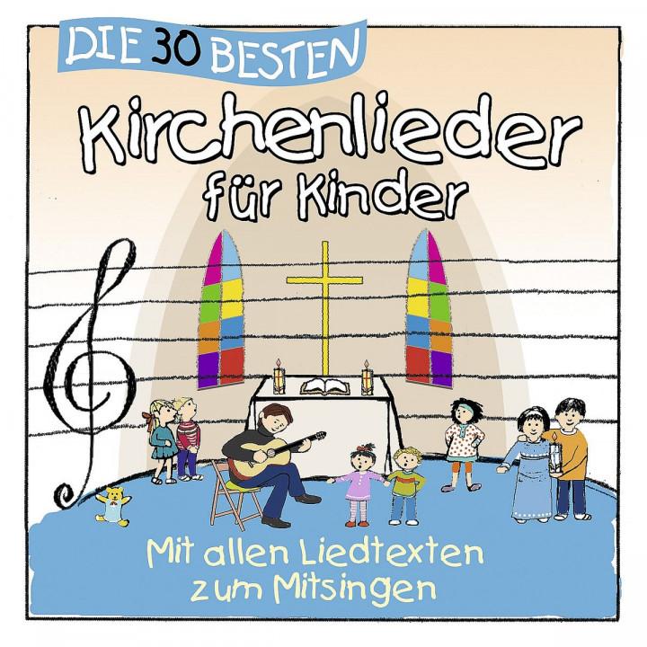 Die 30 besten Kirchenlieder für Kinder: Sommerland,Simone/Glück,Karsten & Kita-Frösche,Die
