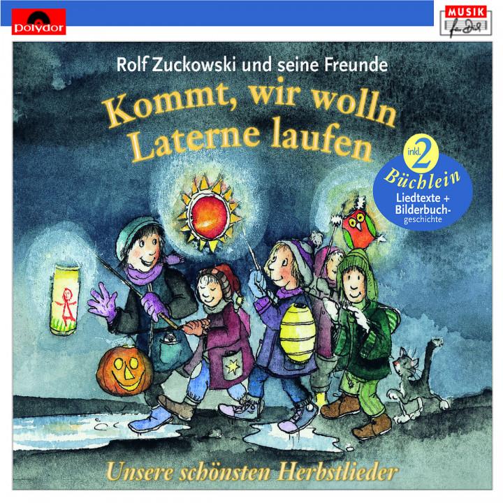 Kommt, wir wolln Laterne laufen : Zuckowski,Rolf und seine Freunde