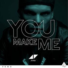 Avicii, You Make Me, 00000000000000