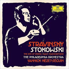 Yannick Nézet-Séguin, Stravinsky & Stokowski, 00028947910749