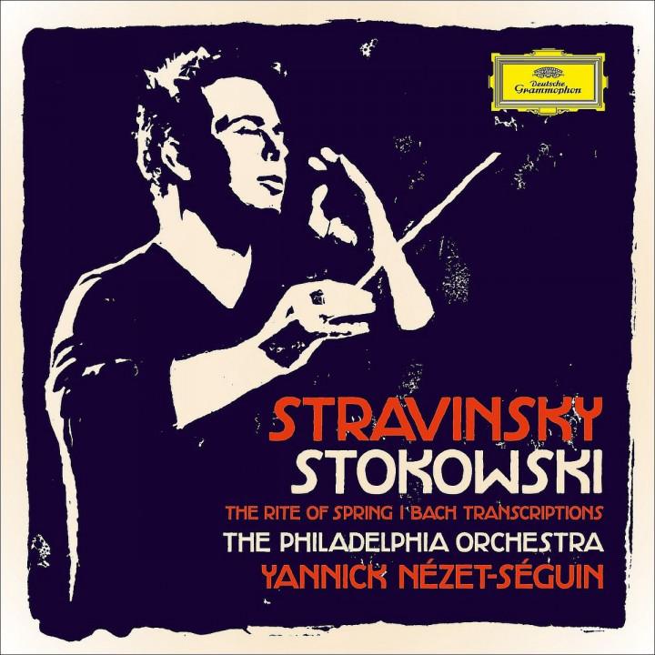 Stravinsky & Stokowski: Nézet-Séguin,Yannick/PDO