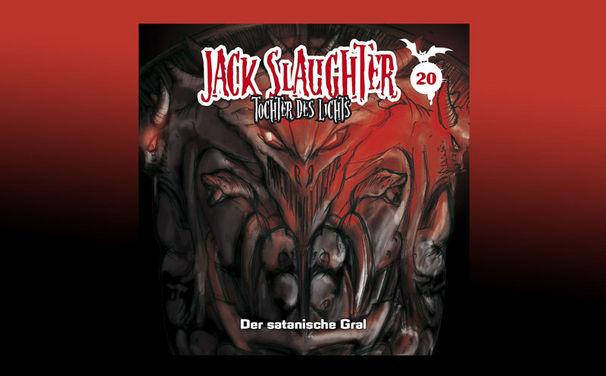 Jack Slaughter, Alle Infos & Hörprobe zur 20. Jack Slaughter Folge Der satanische Gral