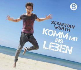 Sebastian Wurth, Komm mit ins Leben, 04260105781389