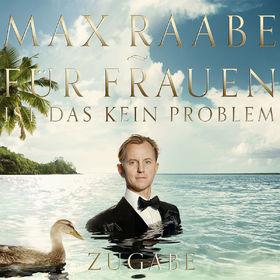 Max Raabe, Für Frauen ist das kein Problem - Zugabe, 00028948104956