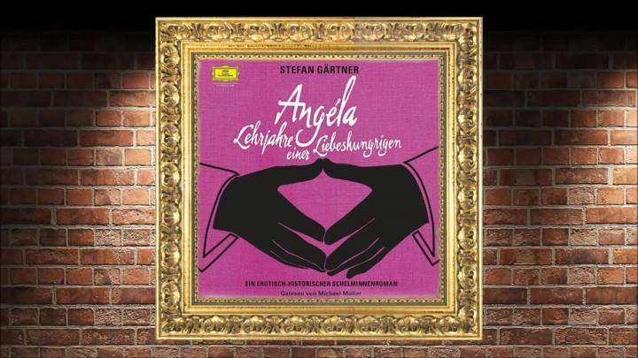 Angéla-Lehrjahre einer Liebeshungrigen