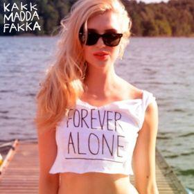 Kakkmaddafakka, Forever Alone, 00000000000000