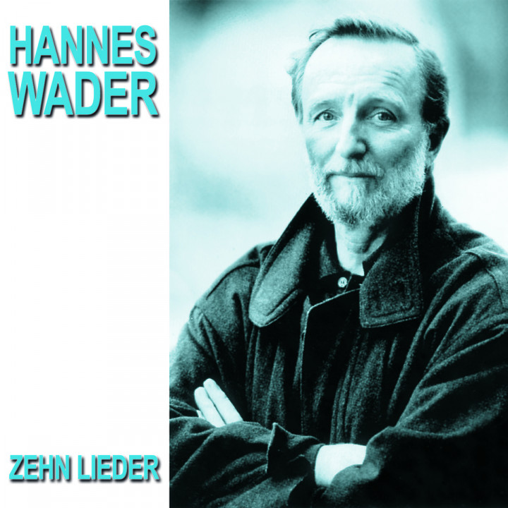 Zehn Lieder: Wader,Hannes