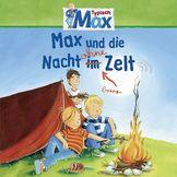 Max, 09: Max und die Nacht ohne Zelt, 00602537317257