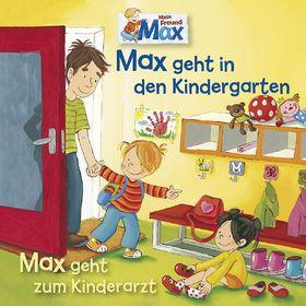 Max, 11: Max geht in den Kindergarten / Max geht zum Kinderarzt, 00602537395880