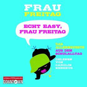 Frau Freitag, Echt easy, Frau Freitag, 09783869091341