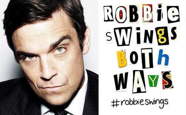 Robbie Williams, Das neue Robbie Williams Album Swings Both Ways kommt