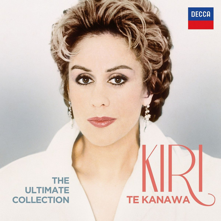 DAME KIRI TE KANAWA The Ultimate Collection: Te Kanawa, Kiri