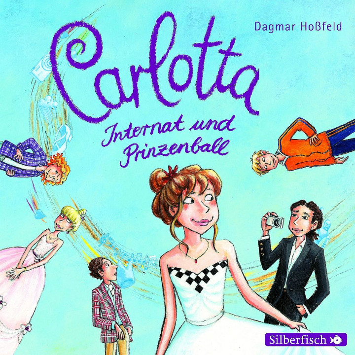 Carlotta - Internat und Prinzenball  (Band 4): Hoßfeld,Dagmar