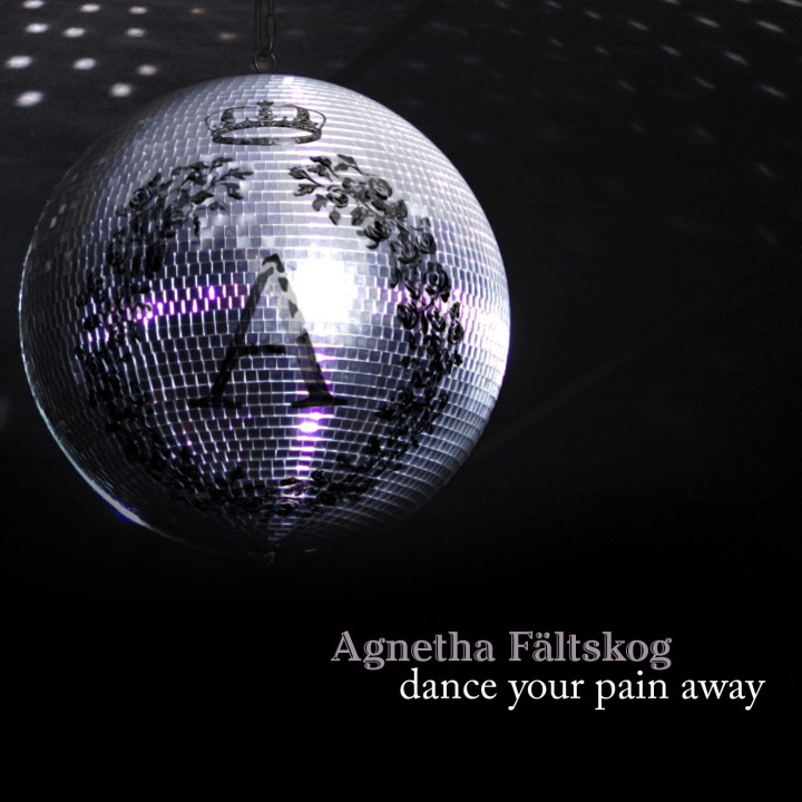 "Agnetha Fältskog ""Dance Your Pain Away"""