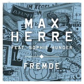 Max Herre, Fremde, 00000000000000