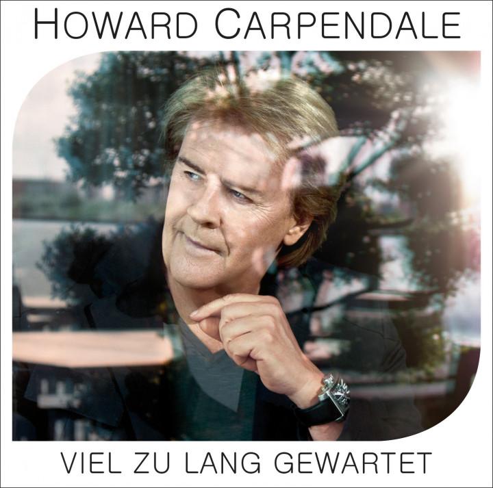 "Howard Carpendale ""Viel zu lang gewartet"" Cover"