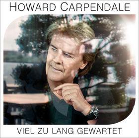 Howard Carpendale, Viel zu lang gewartet, 00602537357277