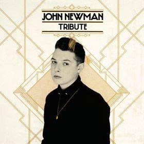 John Newman, Tribute, 00602537436620