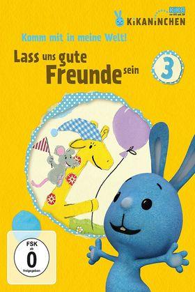 Kikaninchen, Lass uns gute Freunde sein - KiKANiNCHEN- DVD 3, 00602537539925