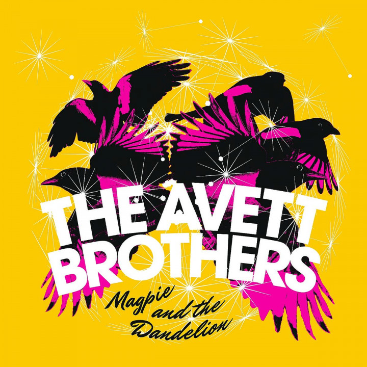 Magpie And The Dandelion: Avett Brothers,The