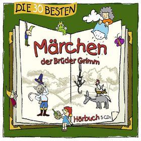 Die 30 besten..., Die 30 besten Märchen der Brüder Grimm, 04260167470566