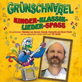 Grünschnabel, Kinder-Klassik-Lieder-Spaß, 00602537529612