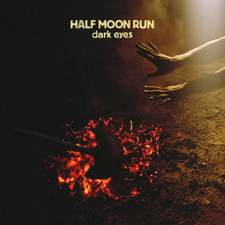 Dark Eyes: Half Moon Run