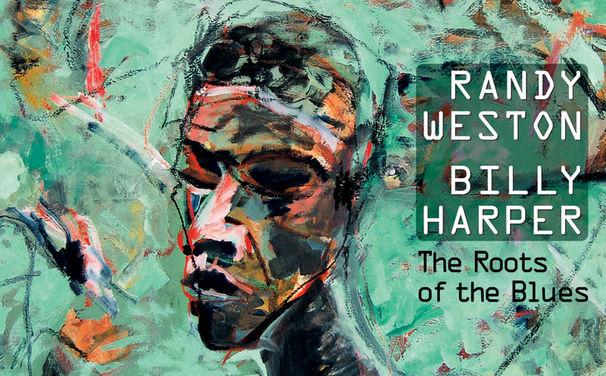 Various Artists, Randy Weston & Billy Harper - Die weitverzweigten Wurzeln des Blues