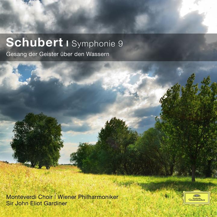 Schubert: Symphonie No. 9; Gesang der Geister über den Wassern