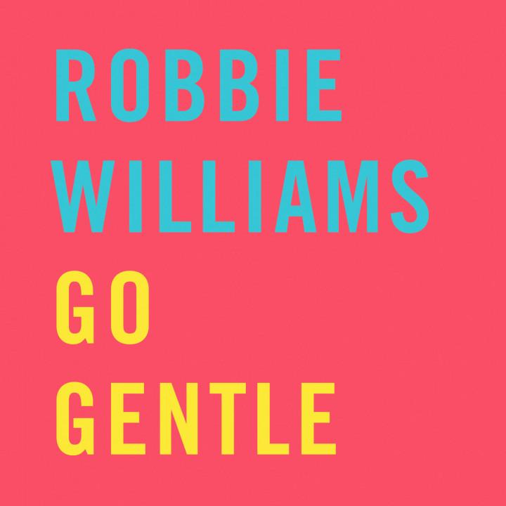 go gentle robbie william