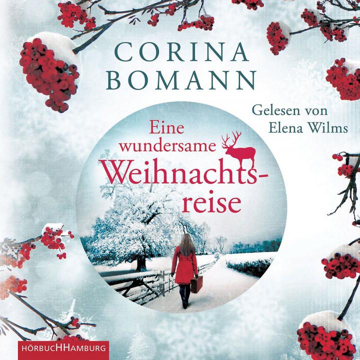Corina Bomann: Eine wundersame Weihnachtsreise: Wilms, Elena