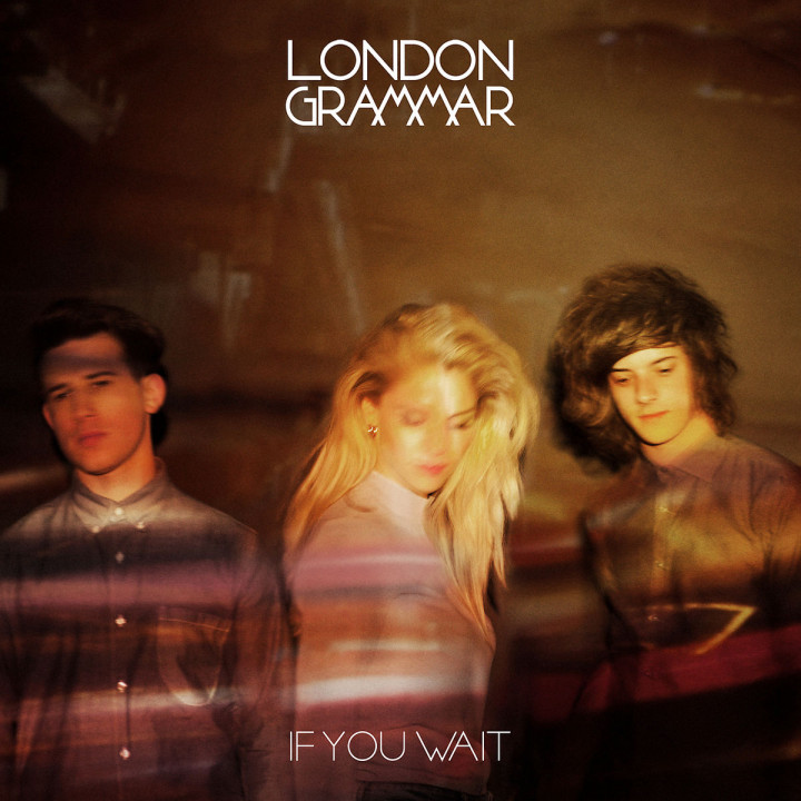 If You Wait: London Grammar