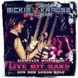 Mickie Krause, Eins Plus wie immer - Live mit Band aus dem Luxor Köln, 00602537547562