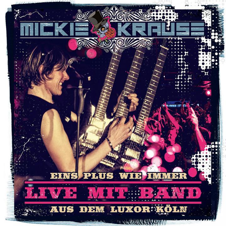 Live aus dem Luxor: Krause, Mickie
