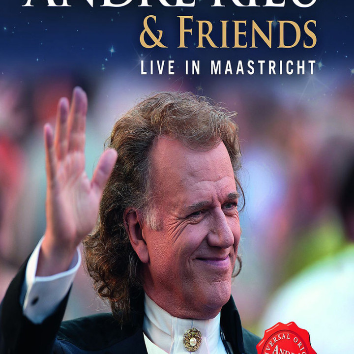André Rieu & Friends  Live In Maastricht