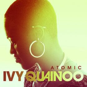 Ivy Quainoo, Atomic, 00000000000000