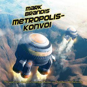 Mark Brandis, 27: Metropolis-Konvoi, 00602537390182