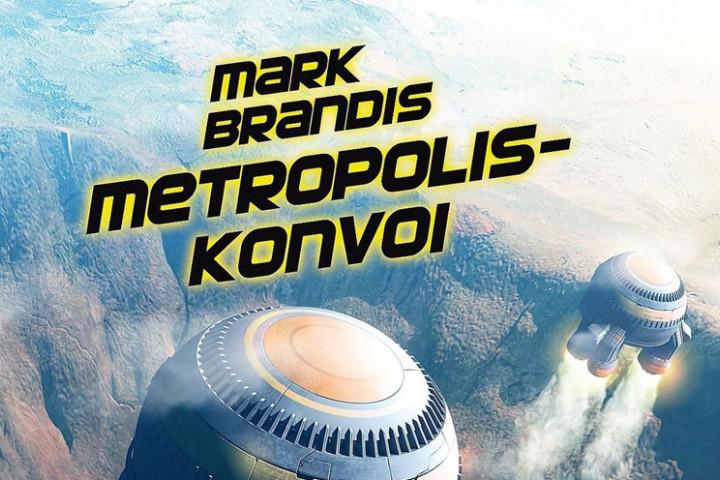 markbrandis_metropoliskonvoi