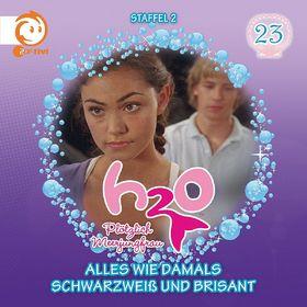 H2O - Plötzlich Meerjungfrau!, 23: Alles wie damals / Schwarzweiß und brisant, 00602537569632