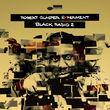 Robert Glasper, Black Radio 2 (Deluxe Version), 00602537433858