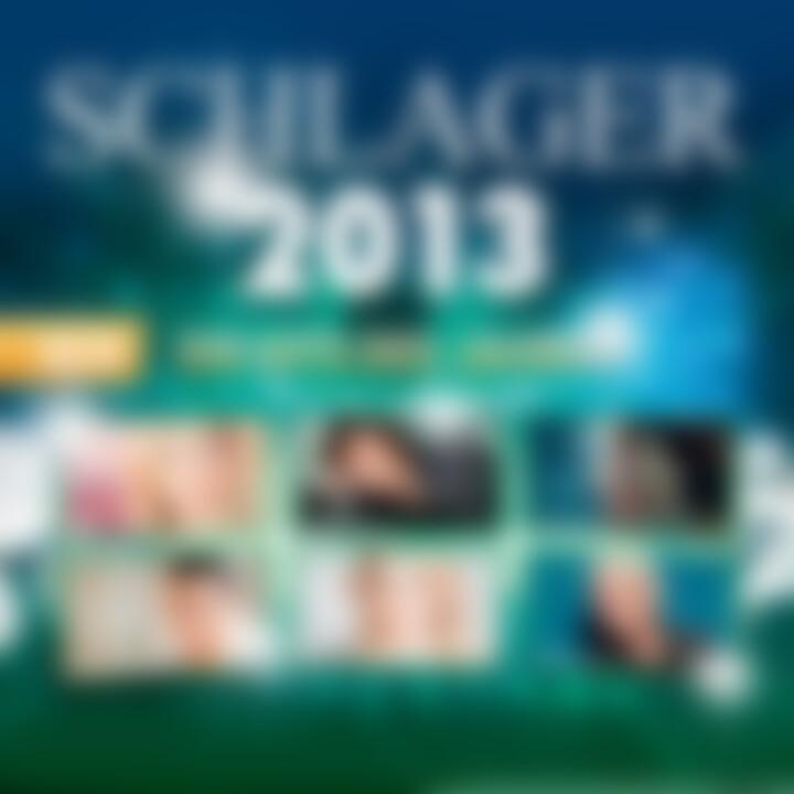 Schlager 2013 - Die Hits des Jahres