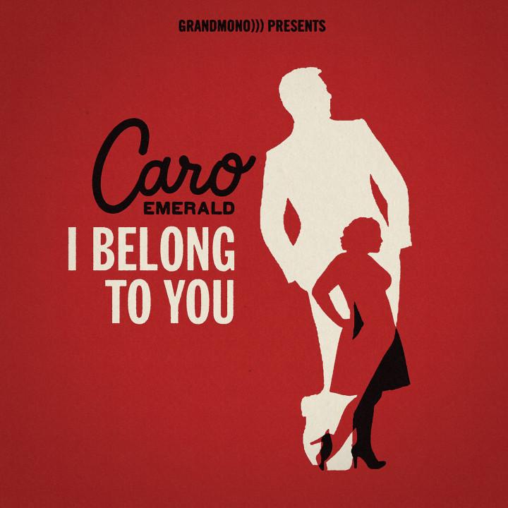 Caro Emerald I Belong To You