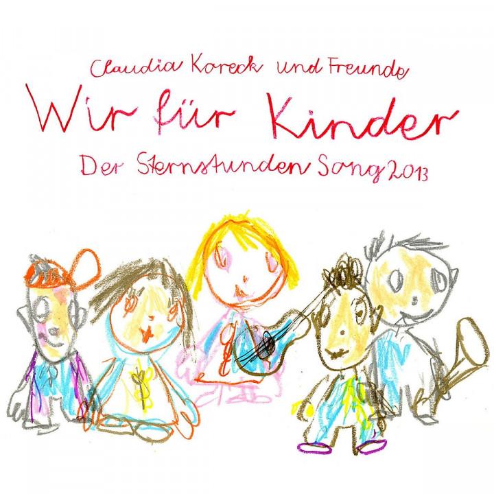 Sternstundensong: Wir für Kinder (Claudia Koreck & Freunde)
