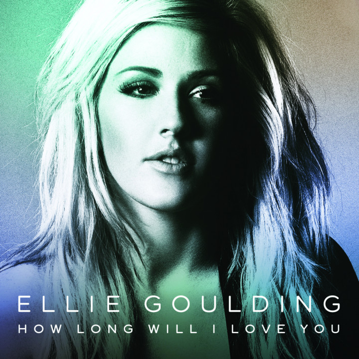how long will i love you Ellie goulding