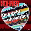 Höhner, Das geht nie vorbei, 00602537620180