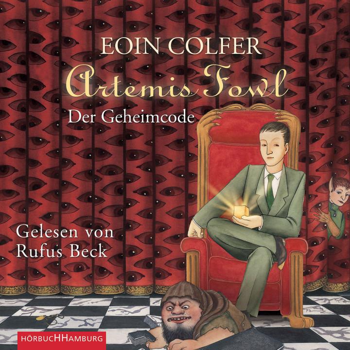 Eoin Colfer: Artemis Fowl - Der Geheimcode: Beck,Rufus