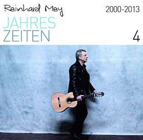 Reinhard Mey, 2000-2013, 00602537497737