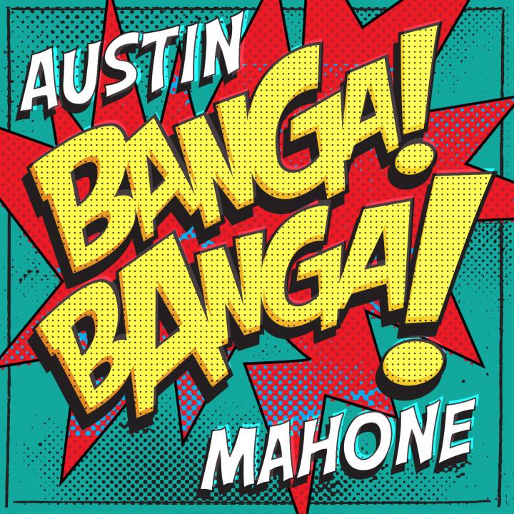 Austin Mahone - Banga Banga