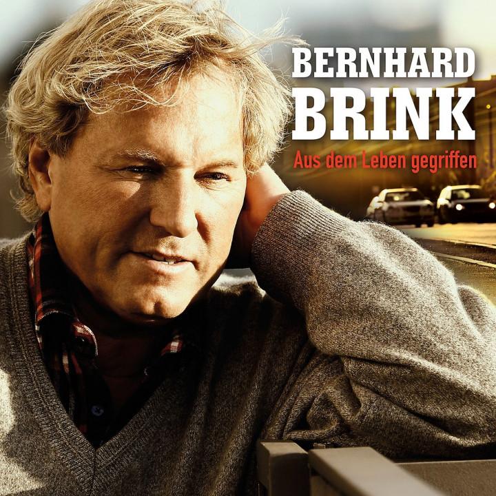Aus dem Leben gegriffen: Brink, Bernhard