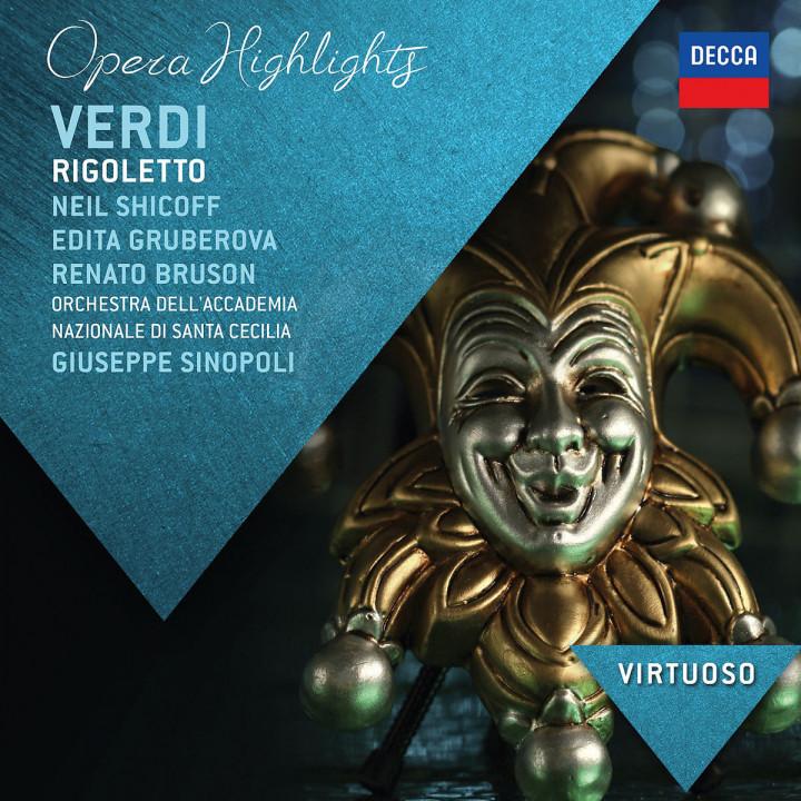 Rigoletto (Highlights): Gruberova/Bruson/Shicoff/Sinopoli/+